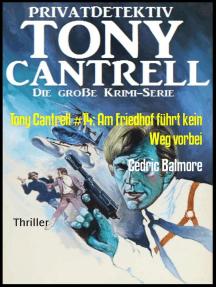 Tony Cantrell #14: Am Friedhof führt kein Weg vorbei