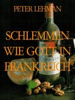 SCHLEMMEN WIE GOTT IN FRANKREICH