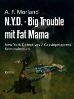 N.Y.D. - Big Trouble mit Fat Mama