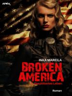 BROKEN AMERICA II