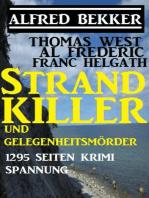 Strand-Killer und Gelegenheitsmörder