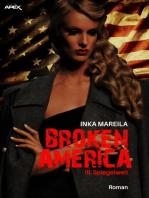 BROKEN AMERICA III
