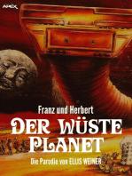 FRANZ UND HERBERT: DER WÜSTE PLANET: Die Parodie auf DER WÜSTENPLANET