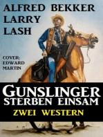 Gunslinger sterben einsam