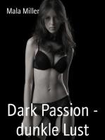 Dark Passion - dunkle Lust