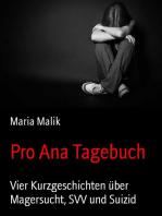 Pro Ana Tagebuch