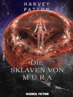 Die Sklaven von Mura