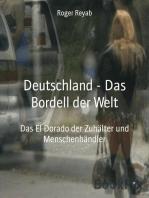 Deutschland - Das Bordell der Welt