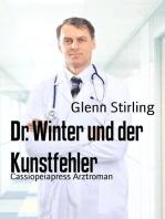 Dr. Winter und der Kunstfehler