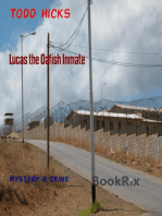 Lucas the Oafish Inmate