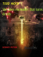 The alien encounter that turns deadly