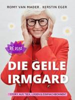 Die geile Irmgard