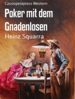 Poker mit dem Gnadenlosen