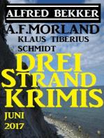 Drei Strand Krimis Juni 2017