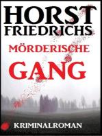Mörderische Gang