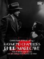 RAYMOND CHANDLERS PHILIP MARLOWE