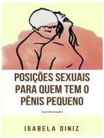 Posições sexuais para quem tem o pênis pequeno: com ilustrações