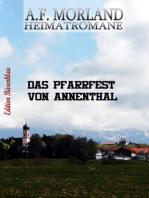 Das Pfarrfest von Annenthal