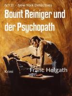 Bount Reiniger und der Psychopath