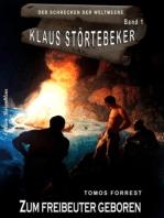 Klaus Störtebeker - Der Schrecken der Weltmeere Band 1