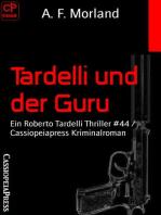 Tardelli und der Guru