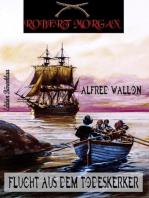 Robert Morgan - Flucht aus dem Todeskerker