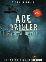 ACE DRILLER - Serial Teil 4