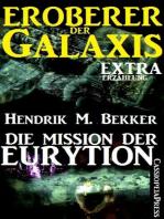 Die Mission der Eurytion (Eroberer der Galaxis)