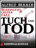 Berringers erster Fall - Tuch und Tod
