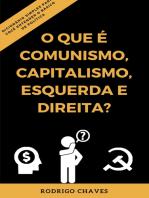 O que é comunismo, capitalismo, esquerda e direita?