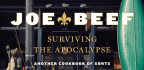 Talking To The Joe Beef Chefs, Who Wrote A Cookbook About The End Of The World