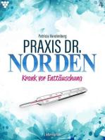 Praxis Dr. Norden 4 – Arztroman