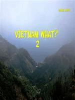 Vietnam What? 2