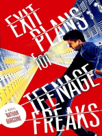 Exit Plans for Teenage Freaks