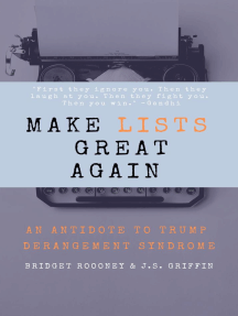 Make Lists Great Again: An Antidote to Trump Derangement Syndrome