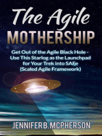 The Agile Mothership