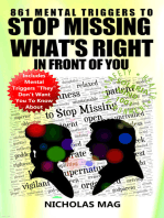 861 Mental Triggers to Stop Missing What's Right in Front of You
