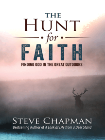 The Hunt for Faith: Finding God in the Great Outdoors