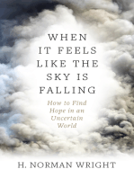 When It Feels Like the Sky Is Falling