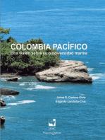 Colombia Pacífico: Una visión sobre su biodiversidad marina