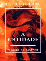 A entidade: A saga de Sedrez