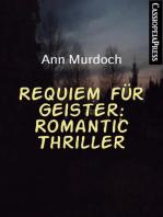 Requiem für Geister