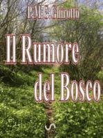 Il Rumore del Bosco