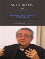 Dogma, teologia e pastorale