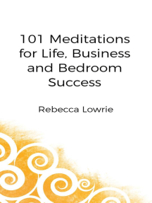 101 Meditations for Life, Business and Bedroom Success
