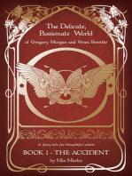The Delicate, Passionate World of Gregory Morgan and Vivien Prevette / Book 1