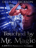Touched by Mr. Magic