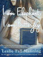 I am Elephant, I am Butterfly