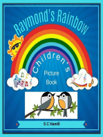 Raymond's Rainbow. Children's Picture Book.
