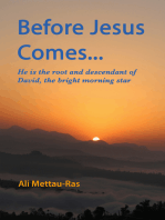 Before Jesus Comes...